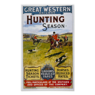 "Great Western ""Hunting Season"" Poster"