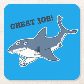 great white great job funny cartoon square paper coaster
