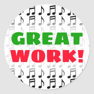 """GREAT WORK!"" + Grid of Musical Notes Sticker"
