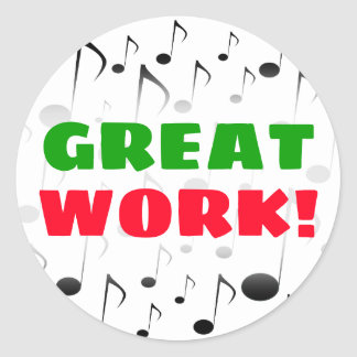 """GREAT WORK!"" + Many Musical Notes Pattern Sticker"