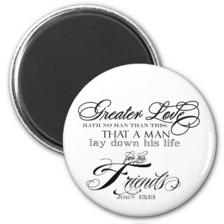 Greater Love 6 Cm Round Magnet