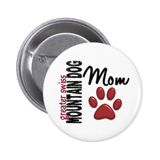 Greater Swiss Mountain Dog Mom 2 Pin