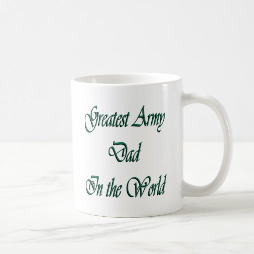 Greatest Army Dad in The World Mugs