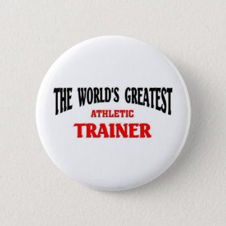Greatest Athletic Trainer 6 Cm Round Badge