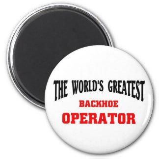 Greatest Backhoe Operator Fridge Magnet
