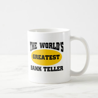 GREATEST BANK TELLER COFFEE MUG