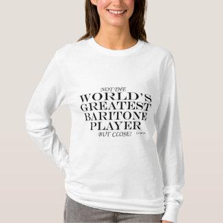 Greatest Baritone Player Close T-Shirt