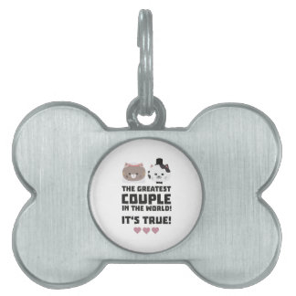 Greatest Couple in the World Its true Z3j3h Pet ID Tag