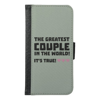 Greatest Couple in the world  Z5rz0 Samsung Galaxy S6 Wallet Case
