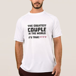 Greatest Couple in the world  Z5rz0 T-Shirt