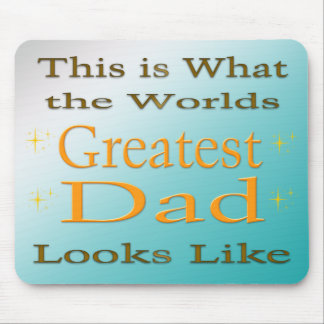 Greatest Dad - Father's Day Mousepad