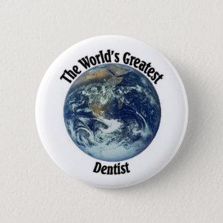Greatest Dentist 6 Cm Round Badge
