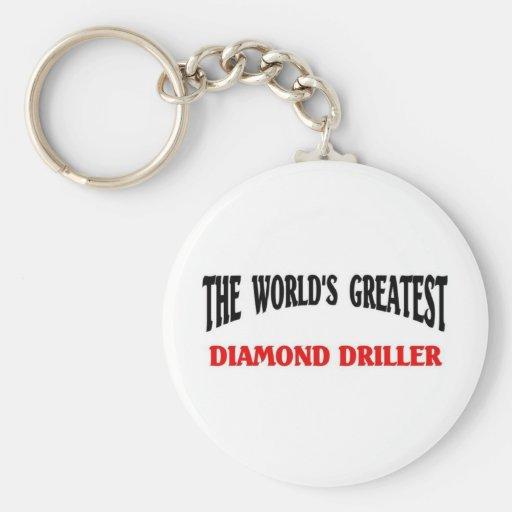 Greatest Diamond Driller Keychains