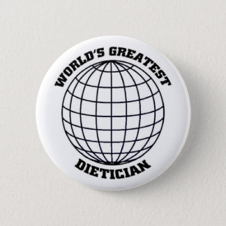 Greatest Dietitian 6 Cm Round Badge