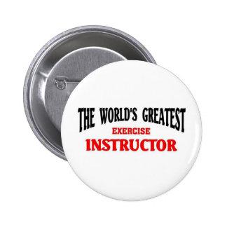 Greatest Exercise Instructor 6 Cm Round Badge