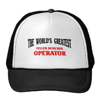 Greatest Feller Buncher Operator Cap