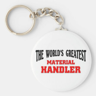 Greatest Material Handler Keychain