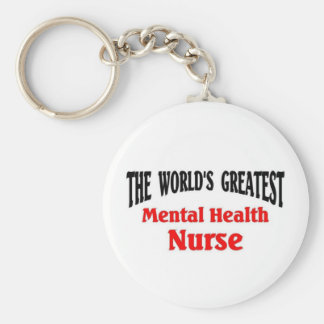 Greatest Mental Health Nurse Basic Round Button Key Ring
