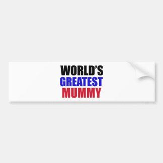 greatest  mummy design bumper sticker