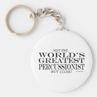 Greatest Percussionist Close Key Ring