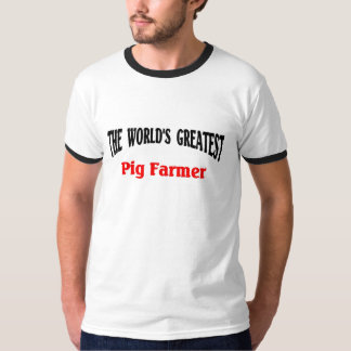 Greatest Pig Farmer T-Shirt