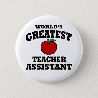 Greatest Teacher Assistant 6 Cm Round Badge