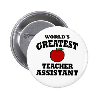 Greatest Teacher Assistant 6 Cm Round Badge
