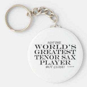 Greatest Tenor Sax Player Close Key Ring