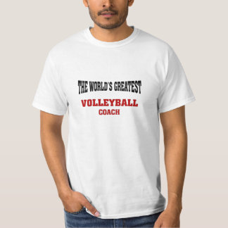 Greatest Volleyball Coach T-Shirt
