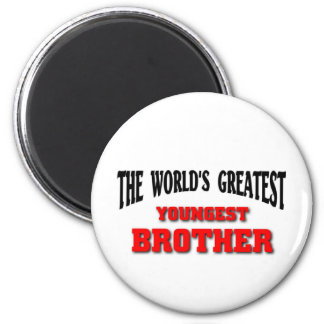Greatest Youngest Brother Fridge Magnets