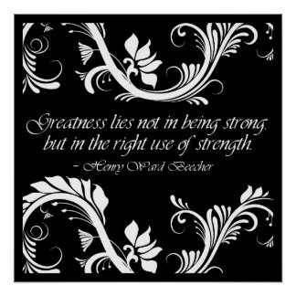 Greatness and Strength Quote Poster