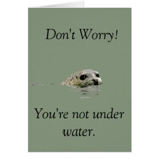 """Greeating card """"Don't worry"""" with seals"""