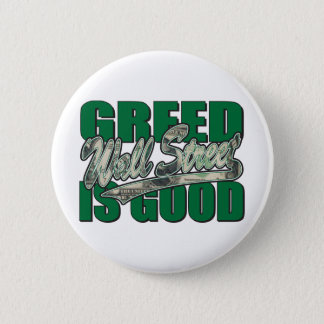 Greed-Is-Good 6 Cm Round Badge