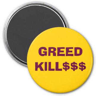 GREED KILL magnet