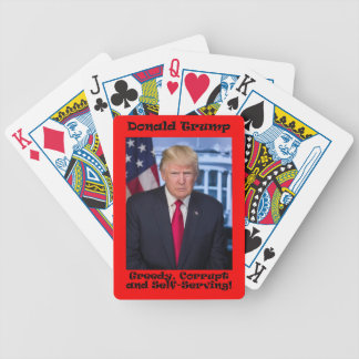 Greedy Corrupt And Self-Serving - Anti Trump Bicycle Playing Cards