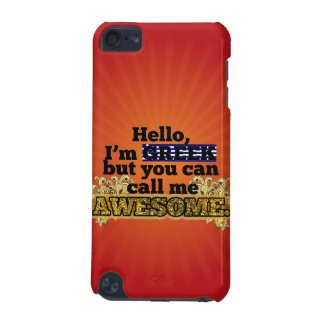 Greek, but call me Awesome iPod Touch (5th Generation) Cover