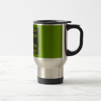 GREEN ALIEN CALM YOU SHALL KEEP CARRY ON YOU MUST STAINLESS STEEL TRAVEL MUG