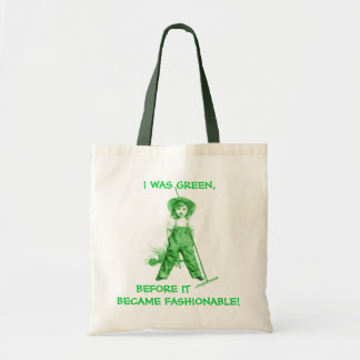 GREEN BAGS ~ GREEN BEFORE IT BECAME FASHIONABLE