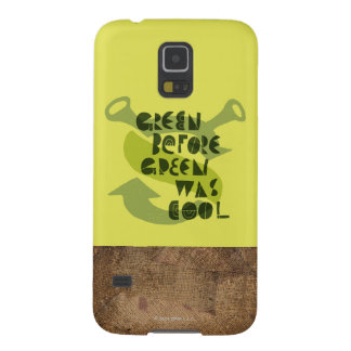 Green Before Green Was Cool Galaxy S5 Covers
