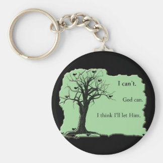 green - bird tree - I cant God can - keychain