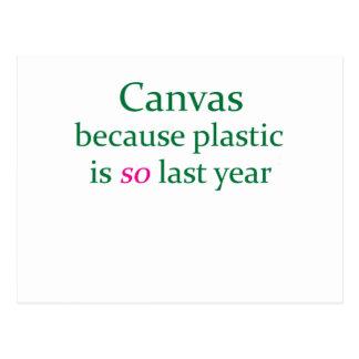 Green Canvas Plastic Is So Last Year Postcard