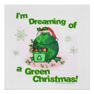 Green Christmas Environmental Frog Poster