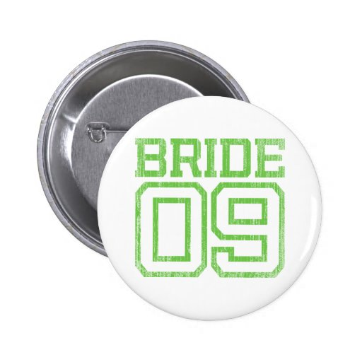 Green Distressed Bride 09 Pin Button