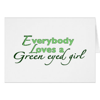 Green Eyed Girl Card