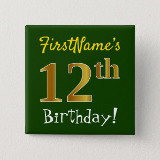 Green, Faux Gold 12th Birthday, With Custom Name 15 Cm Square Badge