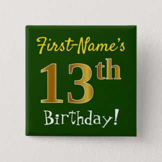 Green, Faux Gold 13th Birthday, With Custom Name 15 Cm Square Badge