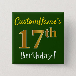 Green, Faux Gold 17th Birthday, With Custom Name 15 Cm Square Badge