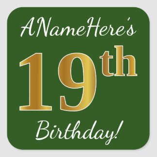 Green, Faux Gold 19th Birthday + Custom Name Square Sticker