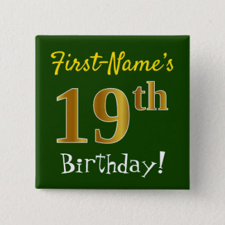 Green, Faux Gold 19th Birthday, With Custom Name 15 Cm Square Badge