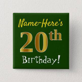 Green, Faux Gold 20th Birthday, With Custom Name 15 Cm Square Badge